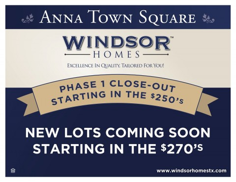 Phase 1 Close-Out at Anna Town Square – Windsor Homes